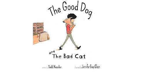 Good Dog and the Bad Cat (Hardcover) (Todd Kessler) - image 1 of 1