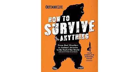 How to Survive Anything (Paperback) - image 1 of 1