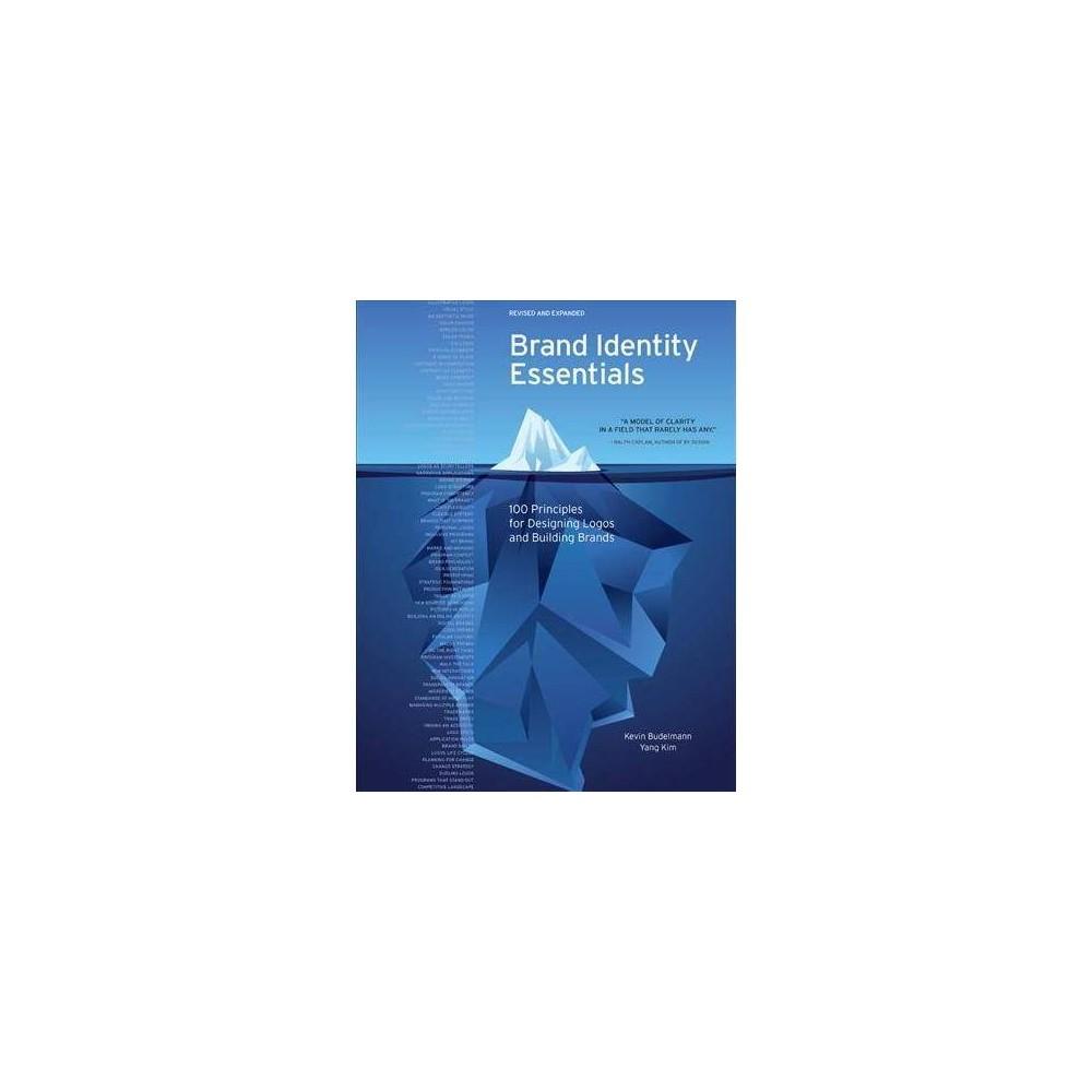 Brand Identity Essentials : 100 Principles for Building Brands - Exp Rev (Paperback)