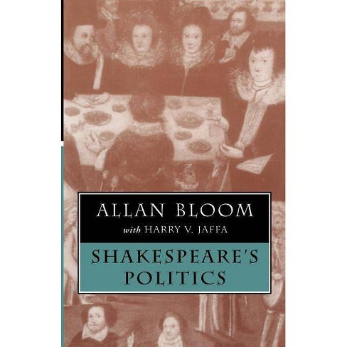 Shakespeare's Politics - by  Allan Bloom (Paperback) - image 1 of 1
