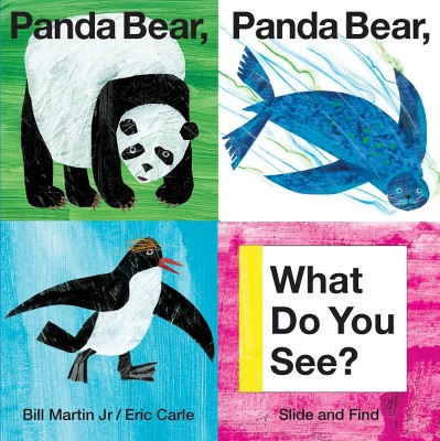 Panda Bear, Panda Bear, What Do You See? (Board Book)by Bill Martin and Eric Carle