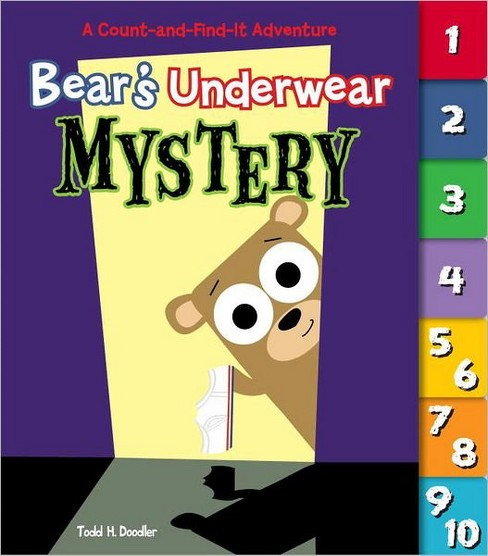 Bear's Underwear Mystery: A Count-and-Find-It Adventure (Board Book) by Todd H. Doodler - image 1 of 1