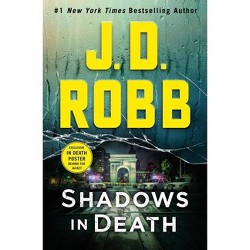 Shadows in Death - (In Death, 51) by J D Robb (Hardcover)