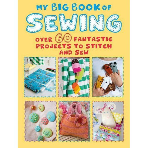 My Big Book of Sewing - (Paperback) - image 1 of 1