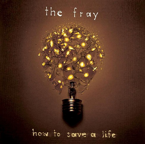 Fray - How To Save A Life (CD) - image 1 of 2