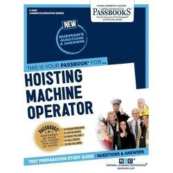 Hoisting Machine Operator - (Career Examination) by  National Learning Corporation (Paperback)