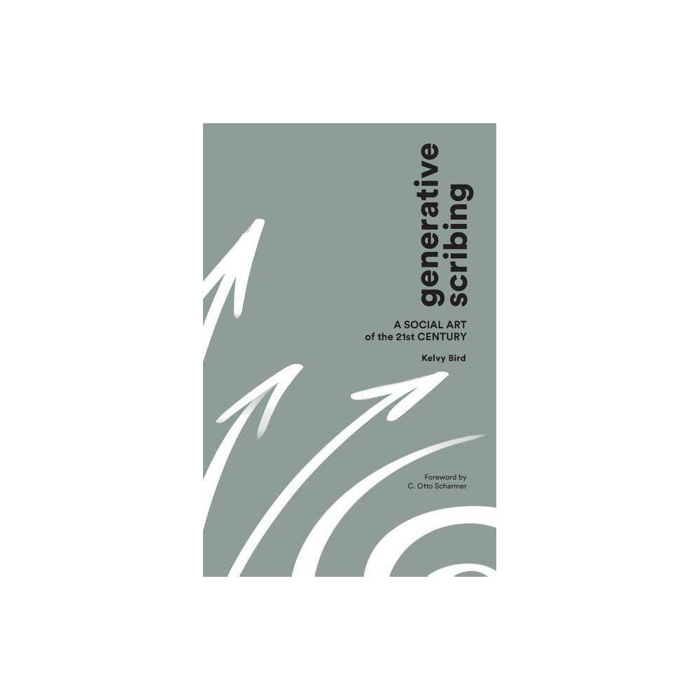 Generative Scribing By Kelvy Bird Paperback