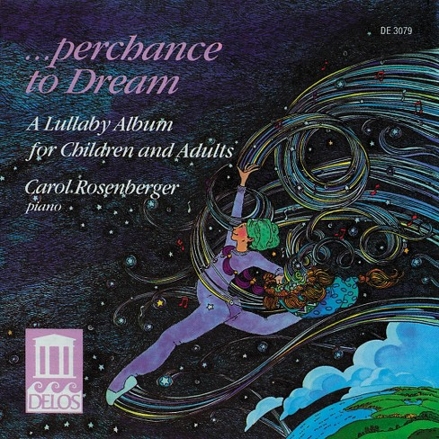 Carol rosenberger - Perchance to dream:A lullaby album (CD) - image 1 of 2