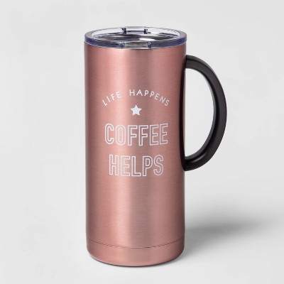 18oz Double Wall Stainless Steel Life Happens Coffee Helps Mug with Lid and Handle Pink - Room Essentials™