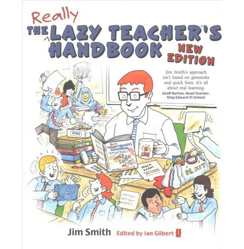 Lazy Teacher's Handbook : How Your Students Learn More When You Teach Less (Revised) (Paperback) (Jim - image 1 of 1
