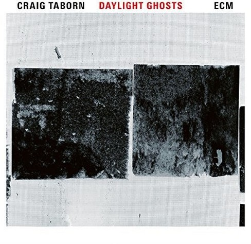 Craig Taborn - Daylight Ghosts (CD) - image 1 of 1