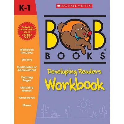Bob Developing Readers Wkbk - by Lynn Maslen Kertell (Paperback)
