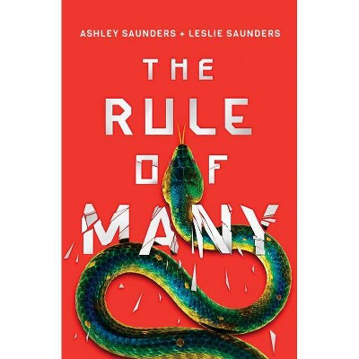 The Rule of Many - (Rule of One) by  Ashley Saunders & Leslie Saunders (Hardcover)