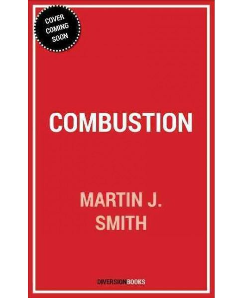 Combustion (Paperback) (Martin J. Smith) - image 1 of 1