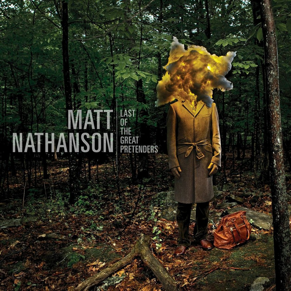Matt Nathanson - Last Of The Great Pretenders (Vinyl)