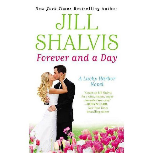 Forever and a Day (Lucky Harbor Series #6) (Paperback) by Jill Shalvis - image 1 of 1