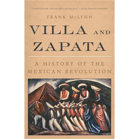 Villa and Zapata - by  Frank McLynn (Paperback) - image 1 of 1