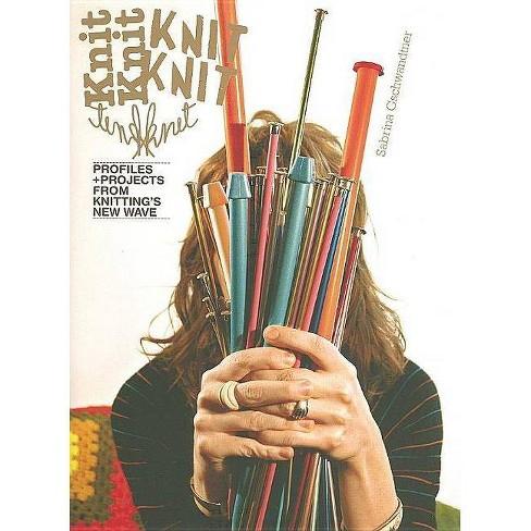 KnitKnit - by  Sabrina Gschwandtner (Hardcover) - image 1 of 1