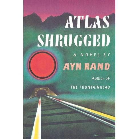 Atlas Shrugged By Ayn Rand Hardcover