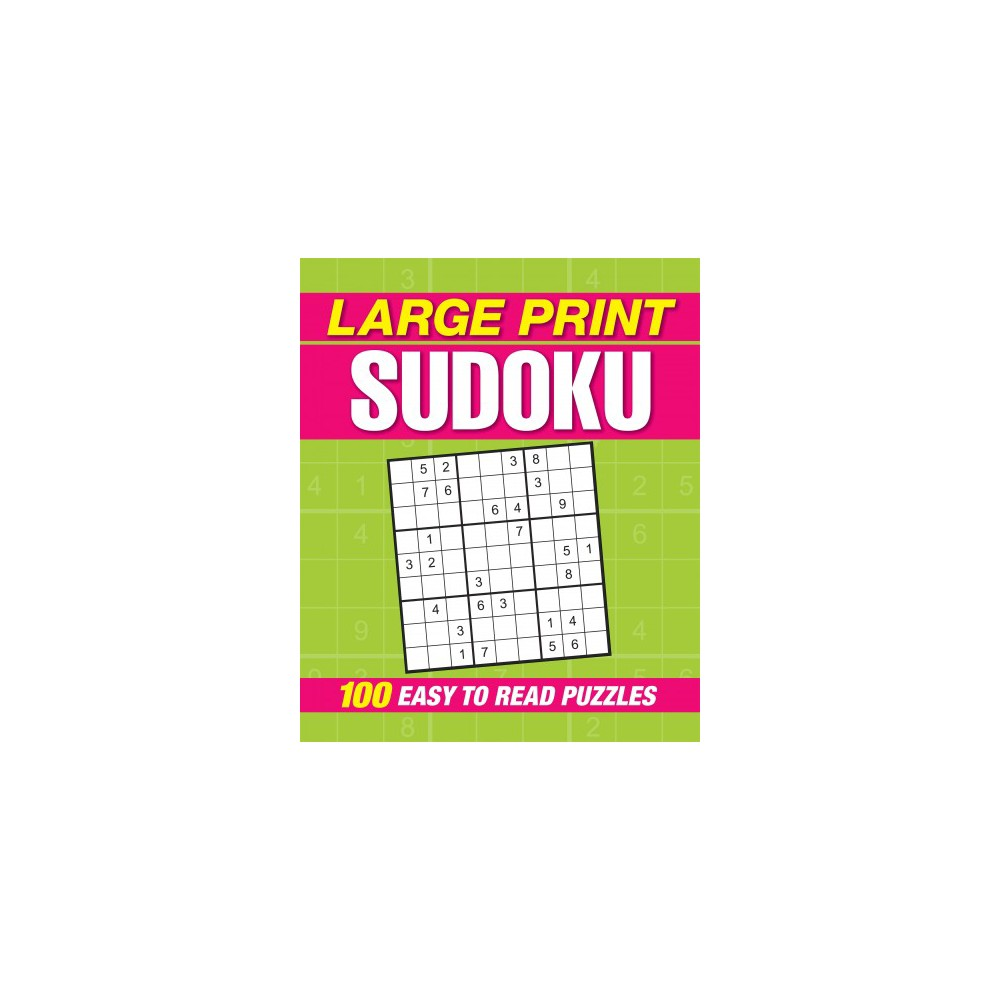Large Print Sudoku : 100 Easy-to-read Puzzles (Paperback)