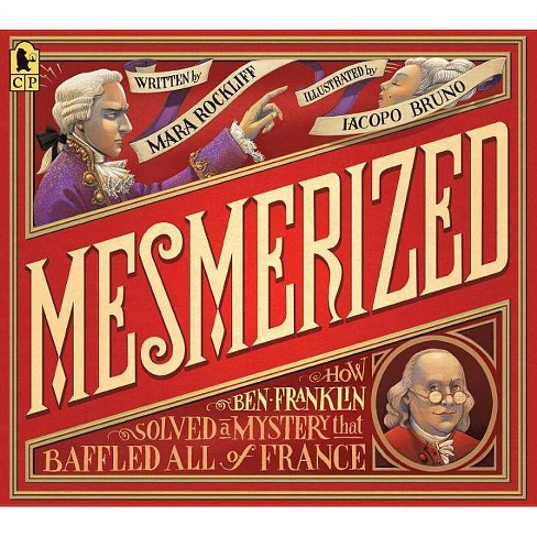 Mesmerized - by  Mara Rockliff (Paperback) - image 1 of 1