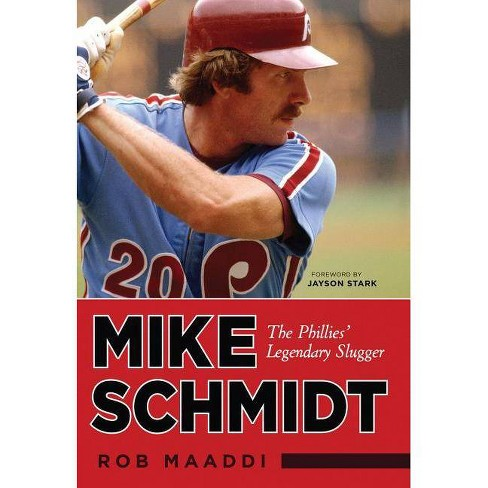 Mike Schmidt - by  Rob Maaddi (Hardcover) - image 1 of 1