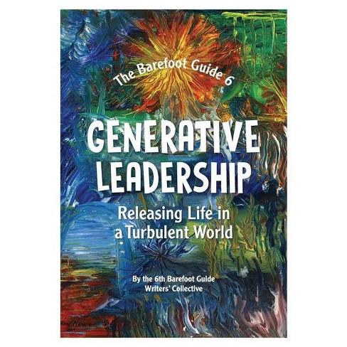 Generative Leadership - (Barefoot Guide) (Paperback) - image 1 of 1