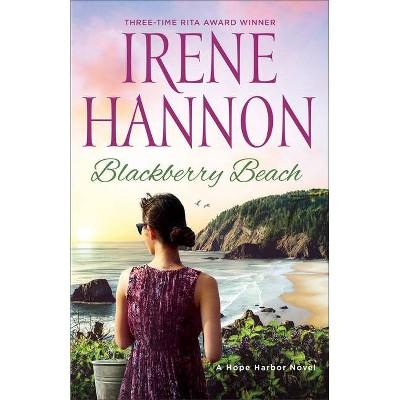 Blackberry Beach - by  Irene Hannon (Paperback)