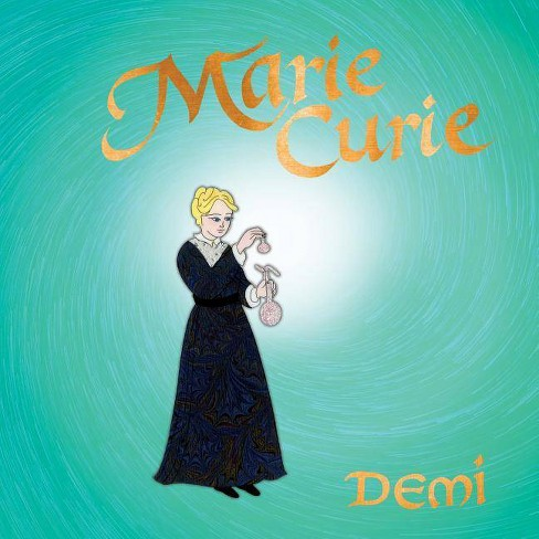 Marie Curie - by  Demi (Hardcover) - image 1 of 1
