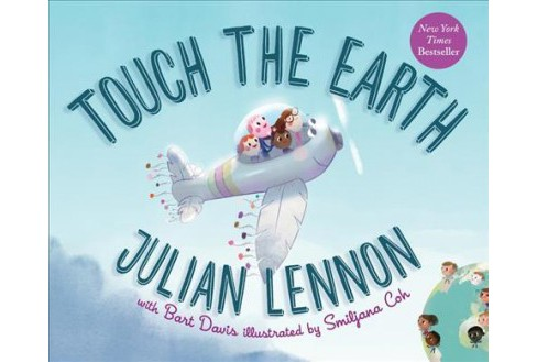 Touch the Earth (Hardcover) (Julian Lennon) - image 1 of 1