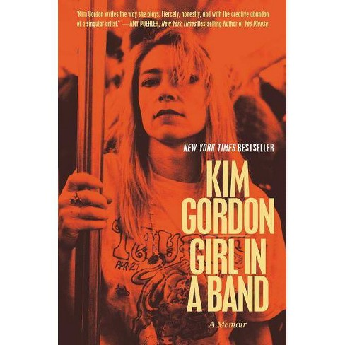 Girl in a Band - by  Kim Gordon (Paperback) - image 1 of 1