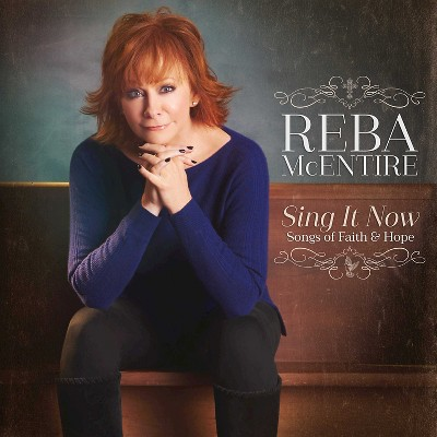 Reba McEntire - Sing it Now: Songs of Faith and Hope (CD)