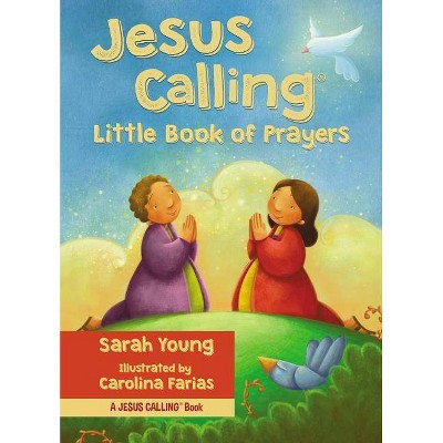 Jesus Calling Little Book of Prayers - (Jesus Calling)by Sarah Young (Hardcover)