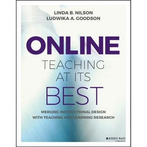 Online Teaching At Its Best Merging Instructional Design With