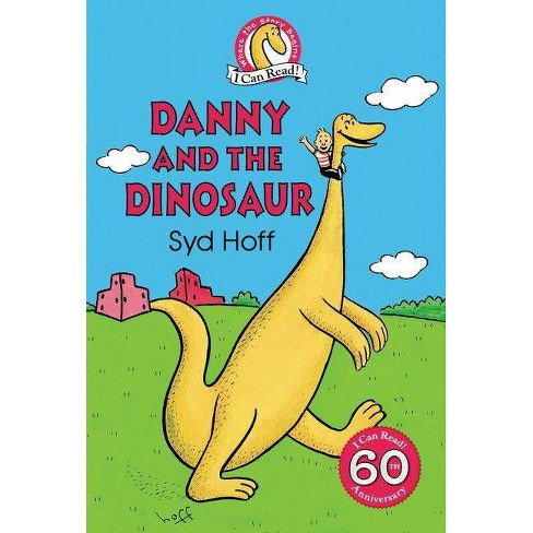 Danny and the Dinosaur - (I Can Read Level 1) by  Syd Hoff (Hardcover) - image 1 of 1