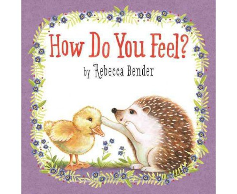 How Do You Feel? (Hardcover) (Rebecca Bender) - image 1 of 1