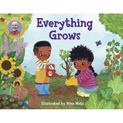 Everything Grows - (Raffi Songs to Read)by Raffi (Board Book)