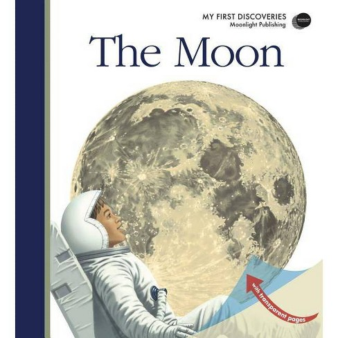 The Moon - (My First Discoveries) 2nd Edition (Hardcover) - image 1 of 1