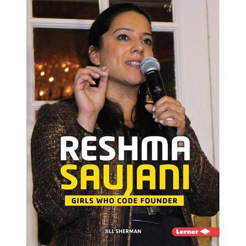 Reshma Saujani - (Gateway Biographies) by  Jill Sherman (Hardcover) - image 1 of 1