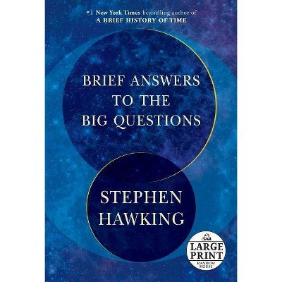 Brief Answers to the Big Questions - Large Print by  Stephen Hawking (Paperback)