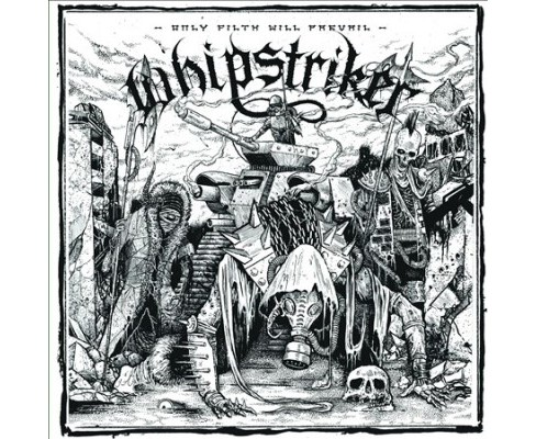 Whipstriker - Only Filth Will Prevail (Vinyl) - image 1 of 1