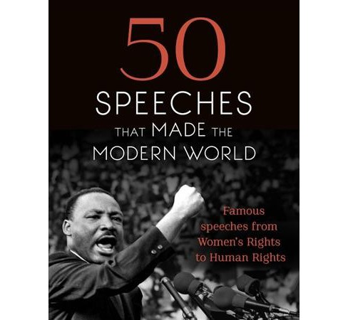 50 Speeches That Made the Modern World -  (Hardcover) - image 1 of 1