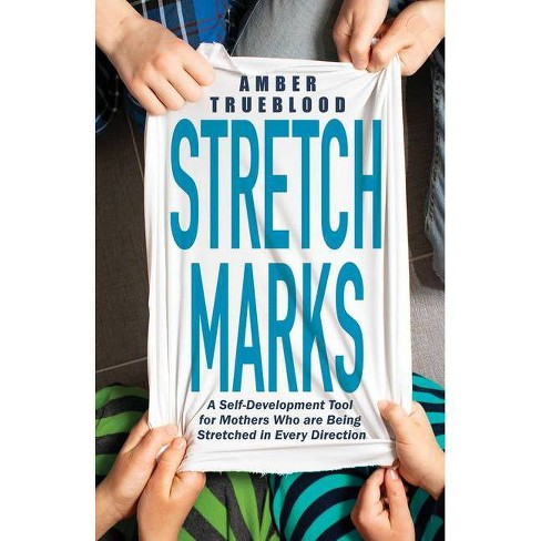 Stretch Marks - by  Amber Trueblood (Paperback) - image 1 of 1