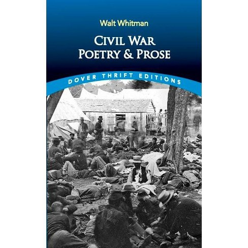 Civil War Poetry and Prose - (Dover Thrift Editions) by  Walt Whitman (Paperback) - image 1 of 1
