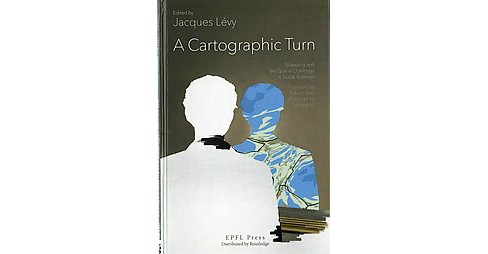 Cartographic Turn (Hardcover) - image 1 of 1