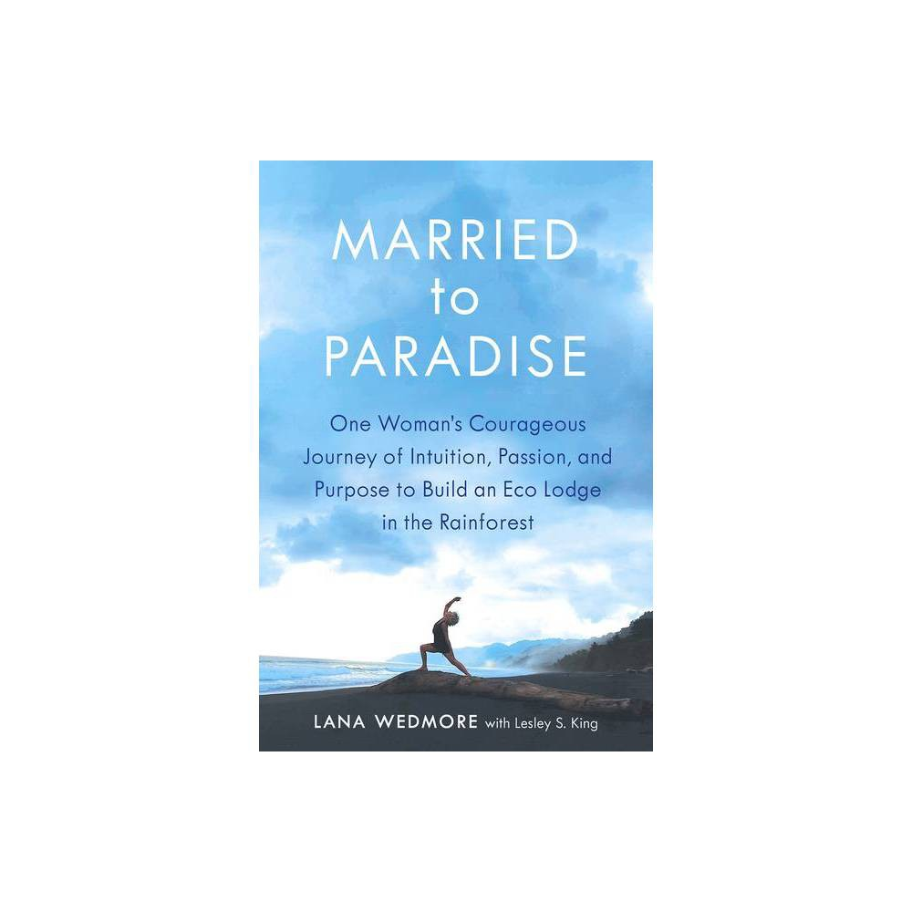 Married To Paradise By Lana Wedmore Paperback