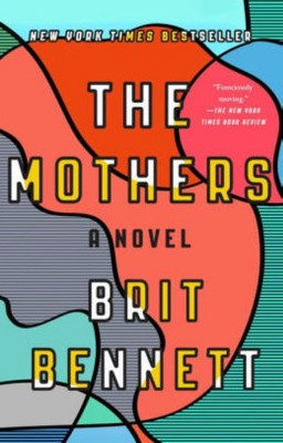 The Mothers (Brit Bennett)(Paperback)