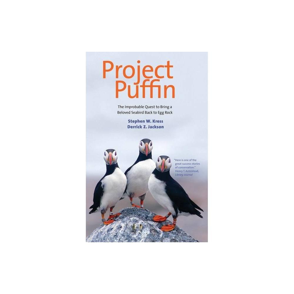 Project Puffin By Stephen W Kress Derrick Z Jackson Paperback