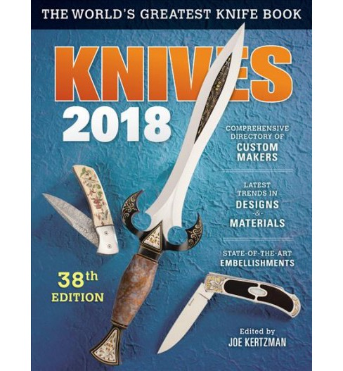 Knives 2018 (Paperback) (Joe Kertzman) - image 1 of 1