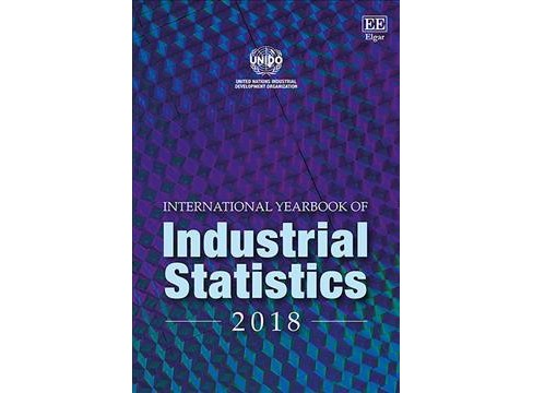 International Yearbook of Industrial Statistics 2018 -  (Hardcover) - image 1 of 1